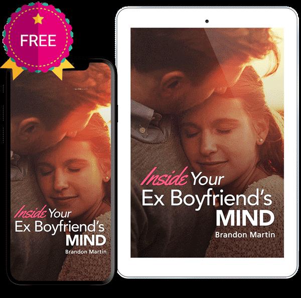 Inside your ex-boyfriend's mind
